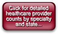 Click for detailed provider counts by state and specialty...